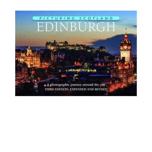 Picturing Scotland: Edinburgh: A Photographic Journey Around the City by Ness...