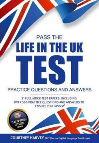 Life-in-the-UK-Test-Practice-Questions-and-Answers-by-Courtney-Harvey-author