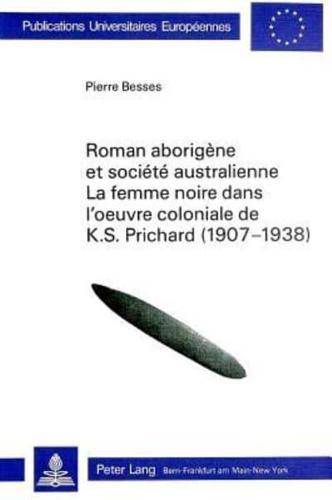Roman-Aborigene-Et-Societe-Australienne-La-Femme-Noire-Dans-L-039-Oeuvre