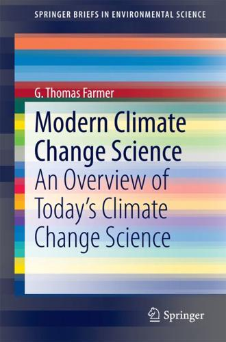 Modern Climate Change Science by G. Thomas Farmer