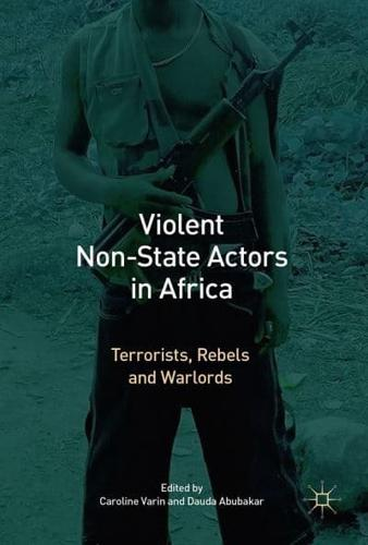Violent-Non-State-Actors-in-Africa-Terrorists-Rebels-and-Warlords-2017-by