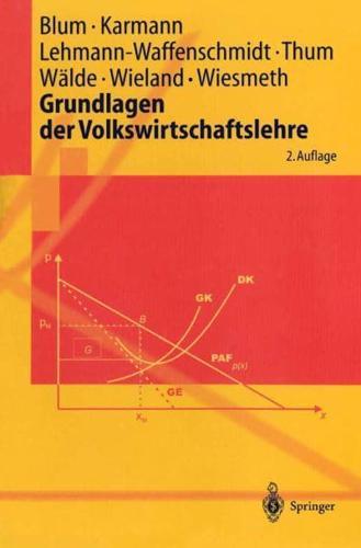 Grundlagen Der Volkswirtschaftslehre by B Wieland, A Karmann, Ulrich C H...
