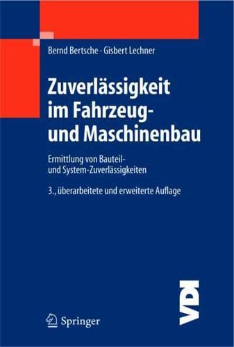 Zuverlassigkeit Im Fahrzeug- Und Maschinenbau: Ermittlung Von Bauteil- Und...