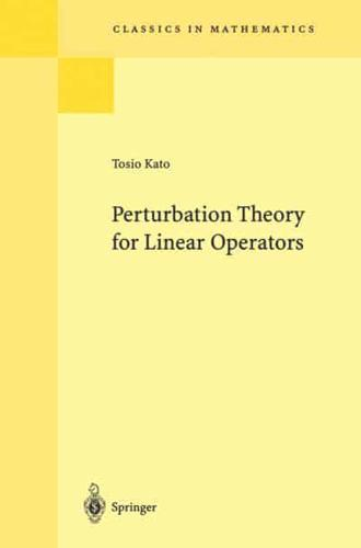 Perturbation-Theory-for-Linear-Operators-by-Tosio-Kato-author