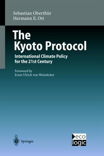 The Kyoto Protocol: International Climate Policy for the 21st Century by...