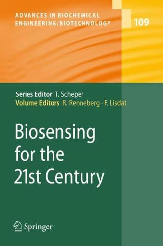Biosensing for the 21st Century by Fred Lisdat (editor)