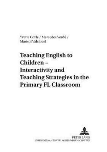 Teaching English to Children - Interactivity and Teaching Strategies in the...
