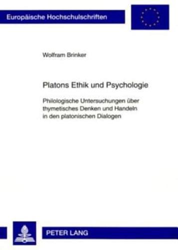 Platons-Ethik-Und-Psychologie-Philologische-Untersuchungen-Ueber