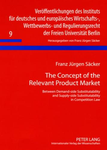 The-Concept-of-the-Relevant-Product-Market-by-Franz-Jurgen-Sacker-author