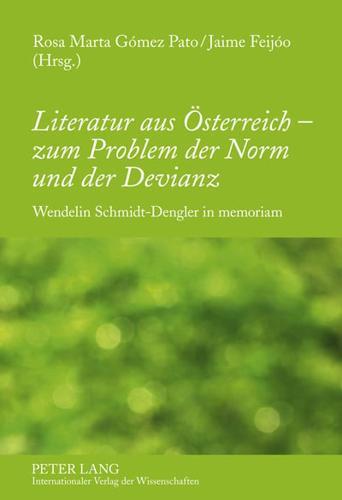 Literatur Aus Oesterreich - Zum Problem Der Norm Und Der Devianz: Wendelin...