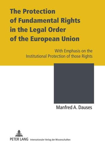 The-Protection-of-Fundamental-Rights-in-the-Legal-Order-of-the-European-Union