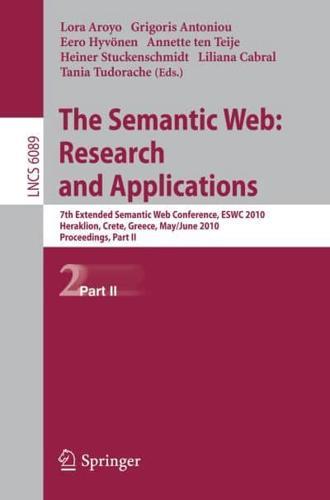 The Semantic Web: 7th European Semantic Web Conference, ESW 2010, Heraklion,...