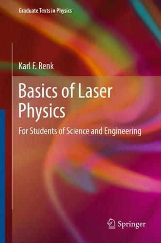 Basics of Laser Physics: For Students of Science and Engineering by Karl F....