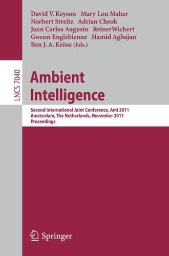 Ambient Intelligence: 2011 by Springer-Verlag Berlin and Heidelberg GmbH &...