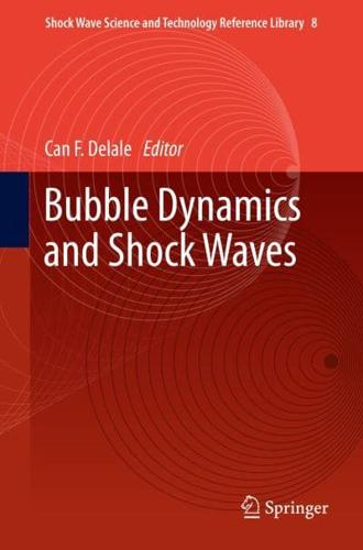 Bubble Dynamics and Shock Waves by Springer-Verlag Berlin and Heidelberg GmbH...