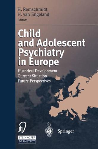 Child and Adolescent Psychiatry in Europe by Springer-Verlag Berlin and...