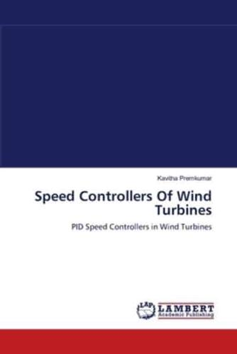 Speed Controllers of Wind Turbines by Kavitha Premkumar