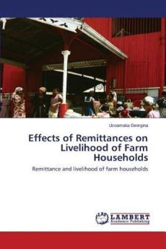 Effects-of-Remittances-on-Livelihood-of-Farm-Households-by-Georgina-Uzoamaka