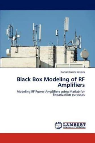 Black Box Modeling of RF Amplifiers by Silveira Daniel Discini