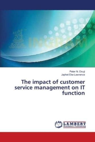 The-Impact-of-Customer-Service-Management-on-It-Function-by-Osuji-Peter-N