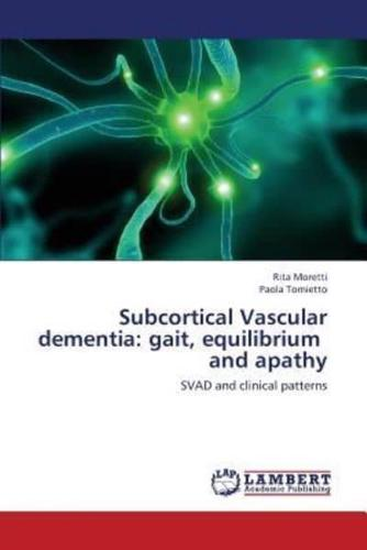 Subcortical-Vascular-Dementia-Gait-Equilibrium-and-Apathy-by-Moretti-Rita