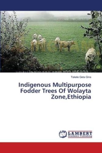 Indigenous-Multipurpose-Fodder-Trees-of-Wolayta-Zone-Ethiopia-by-Geta-Gina