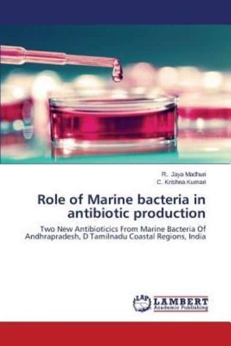 Role-of-Marine-Bacteria-in-Antibiotic-Production-by-Jaya-Madhuri-R-Krishna