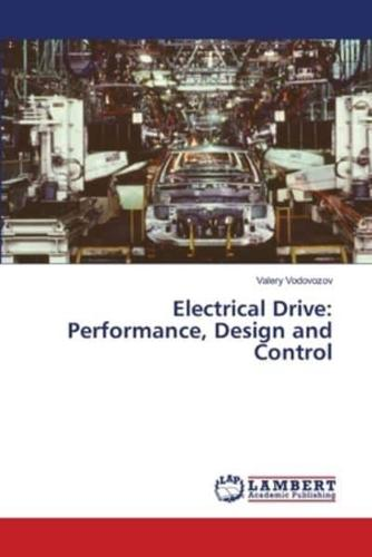 Electrical-Drive-Performance-Design-and-Control-by-Vodovozov-Valery