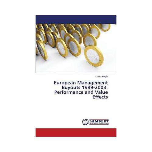 European-Management-Buyouts-1999-2003-Performance-and-Value-Effects-by