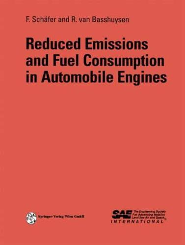 Reduced Emissions and Fuel Consumption in Automobile Engines by Fred Schäfer,...