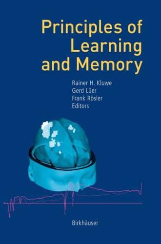 Principles of Learning and Memory by Rainer H. Kluwe (editor), Gerd Lüer (edi...