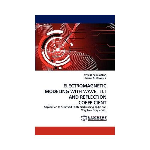 Electromagnetic-Modeling-with-Wave-Tilt-and-Reflection-Coefficient-by-Joseph