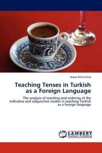 Teaching-Tenses-in-Turkish-as-a-Foreign-Language-by-Hasan-Fehmi-Erol