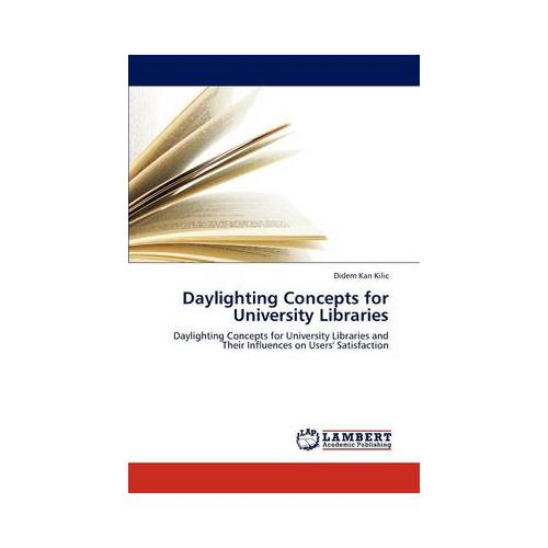 Daylighting-Concepts-for-University-Libraries-by-Didem-Kan-Kilic-Paperback