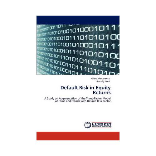 Default-Risk-in-Equity-Returns-by-Olena-Martynenko-Aracelly-Holst-Paperback