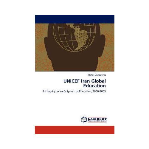 UNICEF-Iran-Global-Education-by-Mehdi-Mahdavinia-Paperback-softback-2012