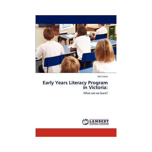 Early-Years-Literacy-Program-in-Victoria-by-Herli-Salim-Paperback-2011