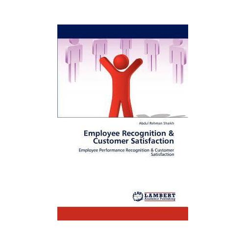 Employee-Recognition-amp-Customer-Satisfaction-by-Abdul-Rehman-Shaikh