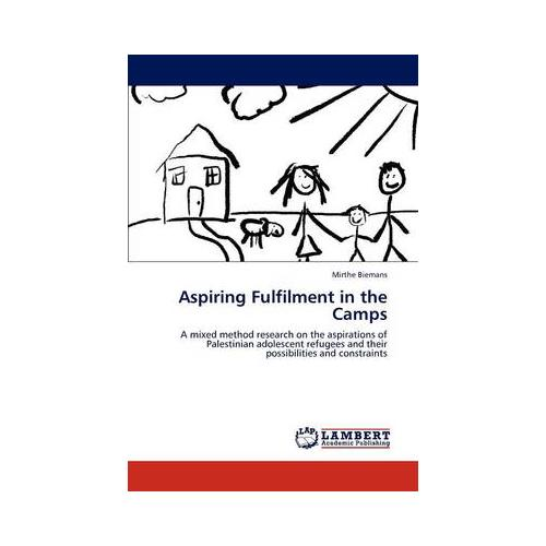 Aspiring Fulfilment in the Camps by Mirthe Biemans