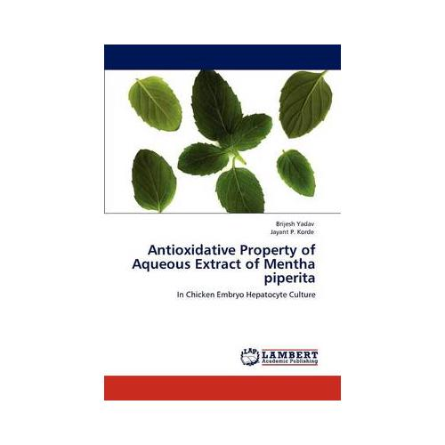 Antioxidative-Property-of-Aqueous-Extract-of-Mentha-Piperita-by-Jayant-P