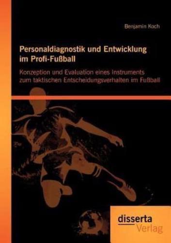 Personaldiagnostik Und Entwicklung Im Profi-fu Ball by Benjamin Koch