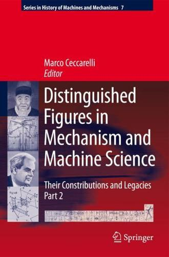 Distinguished Figures in Mechanism and Machine Science: Their Contributions...