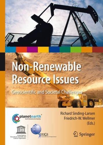 Non-Renewable Resource Issues by Richard Sinding-Larsen (editor), Friedrich-W...