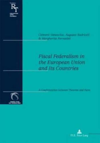 Fiscal Federalism in the European Union and Its Countries: A Confrontation...