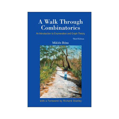 A-Walk-Through-Combinatorics-by-Miklos-Bona-author