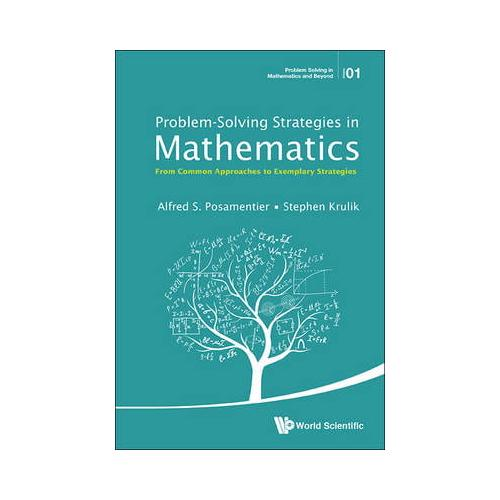 Problem-Solving-Strategies-In-Mathematics-From-Common-Approaches-To-Exemplar