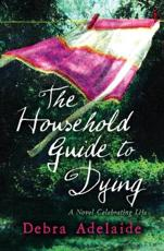 ISBN: 9780007281114 - The Household Guide to Dying