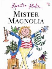 ISBN: 9780099400424 - Mister Magnolia