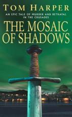 ISBN: 9780099453482 - The Mosaic of Shadows