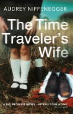 ISBN: 9780099464464 - The Time Traveler's Wife